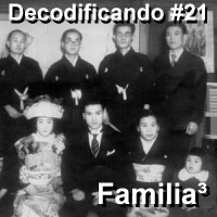 decodificando 21 - familia